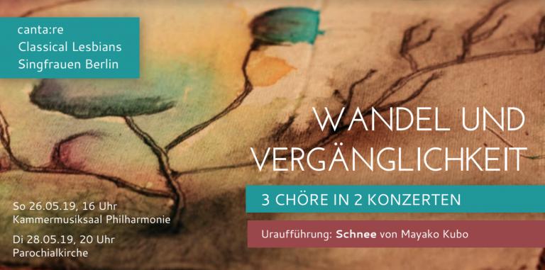 Wandel und Vergänglichkeit - Berlin 26.5. und 28.5.2019